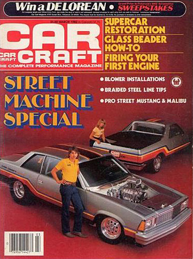 Car Craft Magazine, 1976-1981 Senior Technical Editor ...